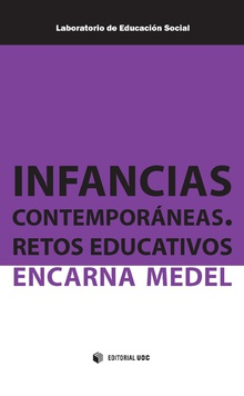 Infancias contemporáneas. Retos educativos