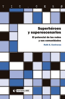 Superhéroes y superescenarios