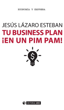 Tu business plan ¡en un pim pam!